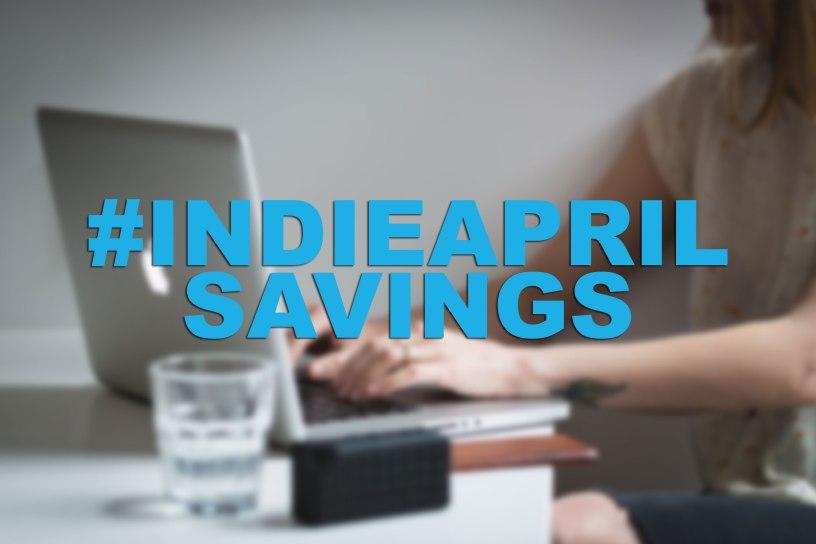 Indie April Savings